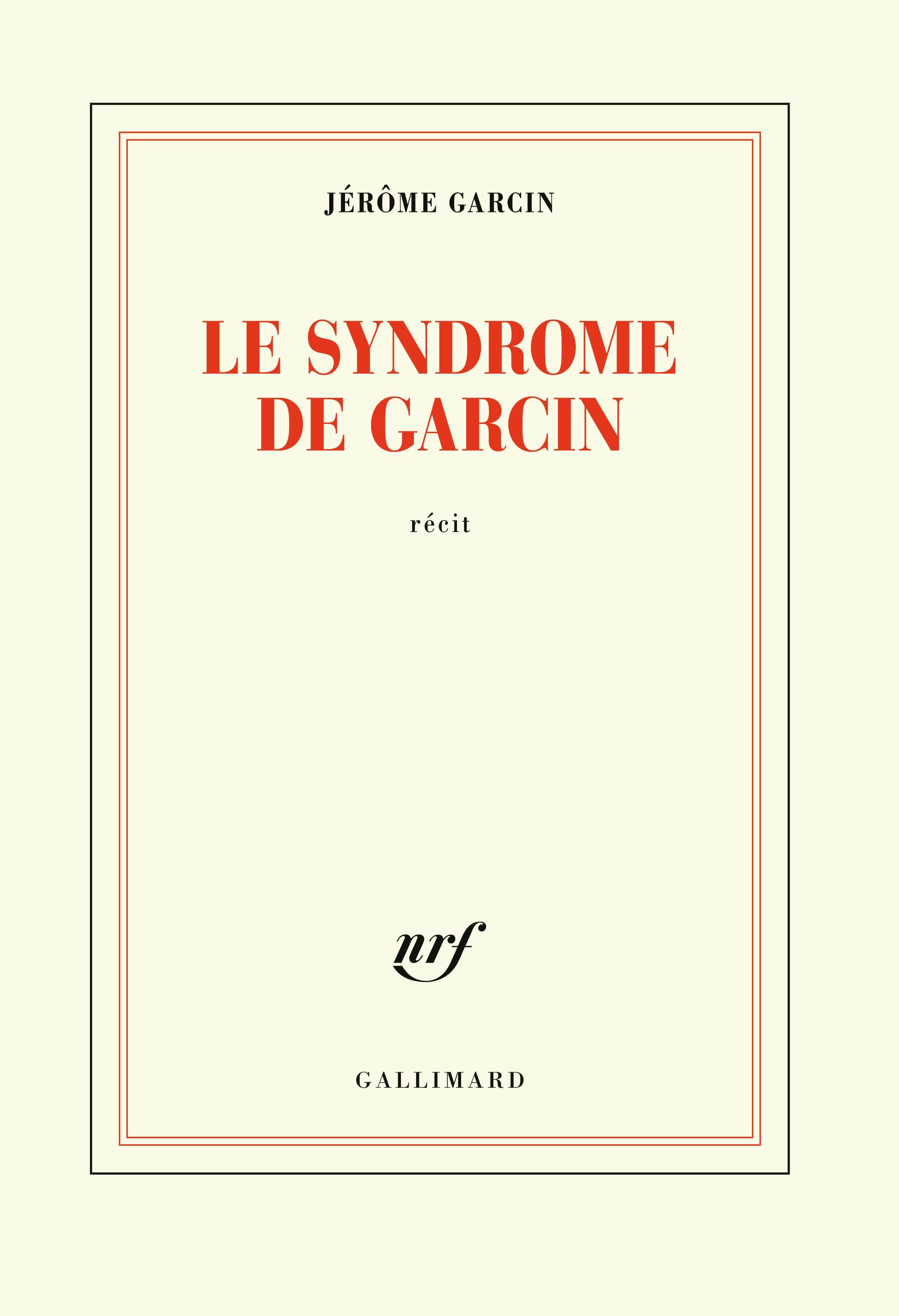 """Résultat de recherche d'images pour """"Le syndrome de Garcin / Jérôme Garcin"""""""