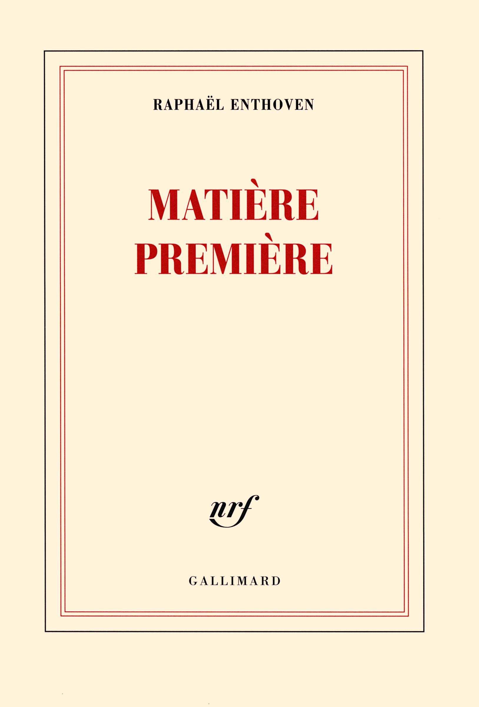 Matiere Premiere Blanche Gallimard Site Gallimard