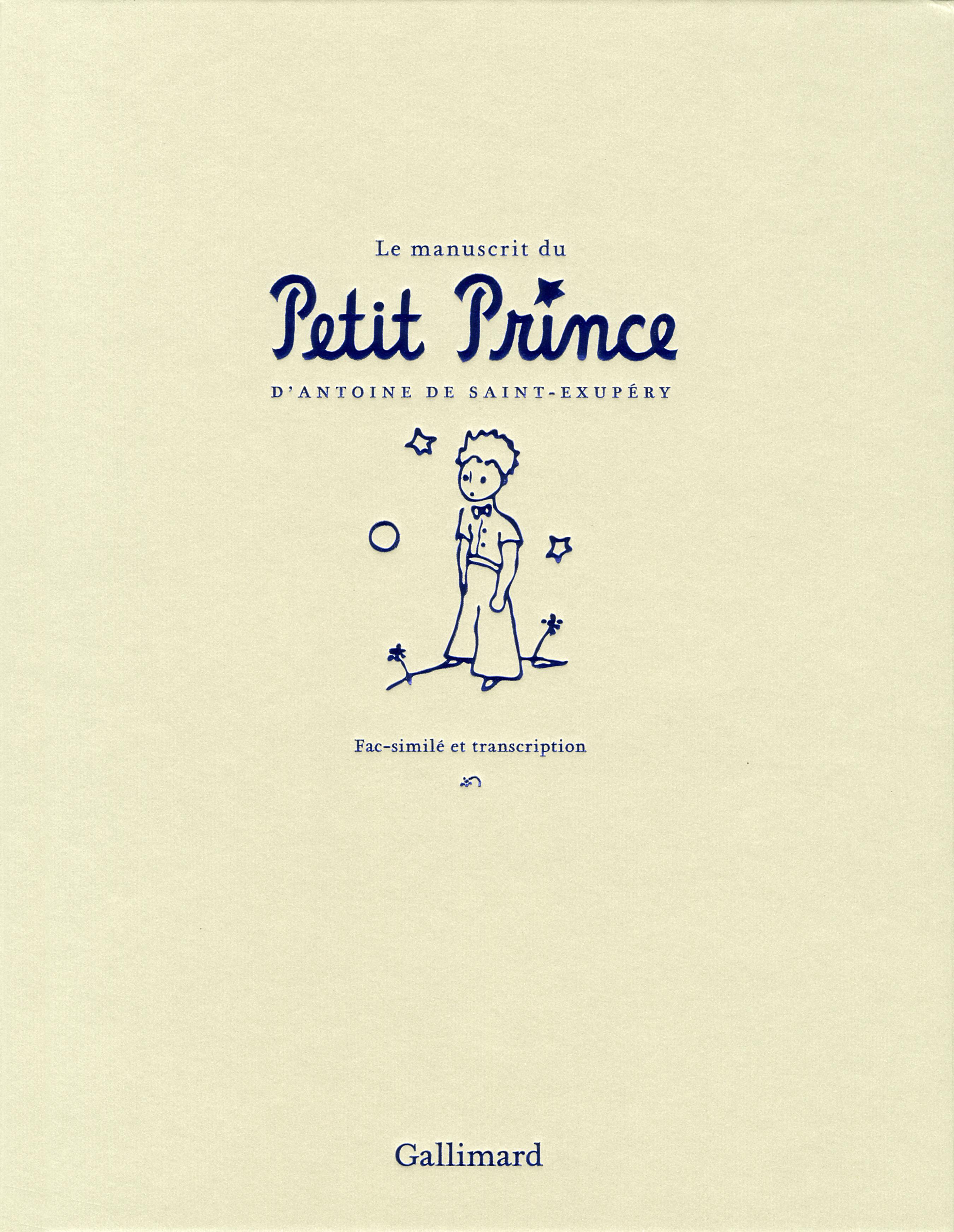 Le Manuscrit Du Petit Prince Albums Beaux Livres Gallimard Site Gallimard