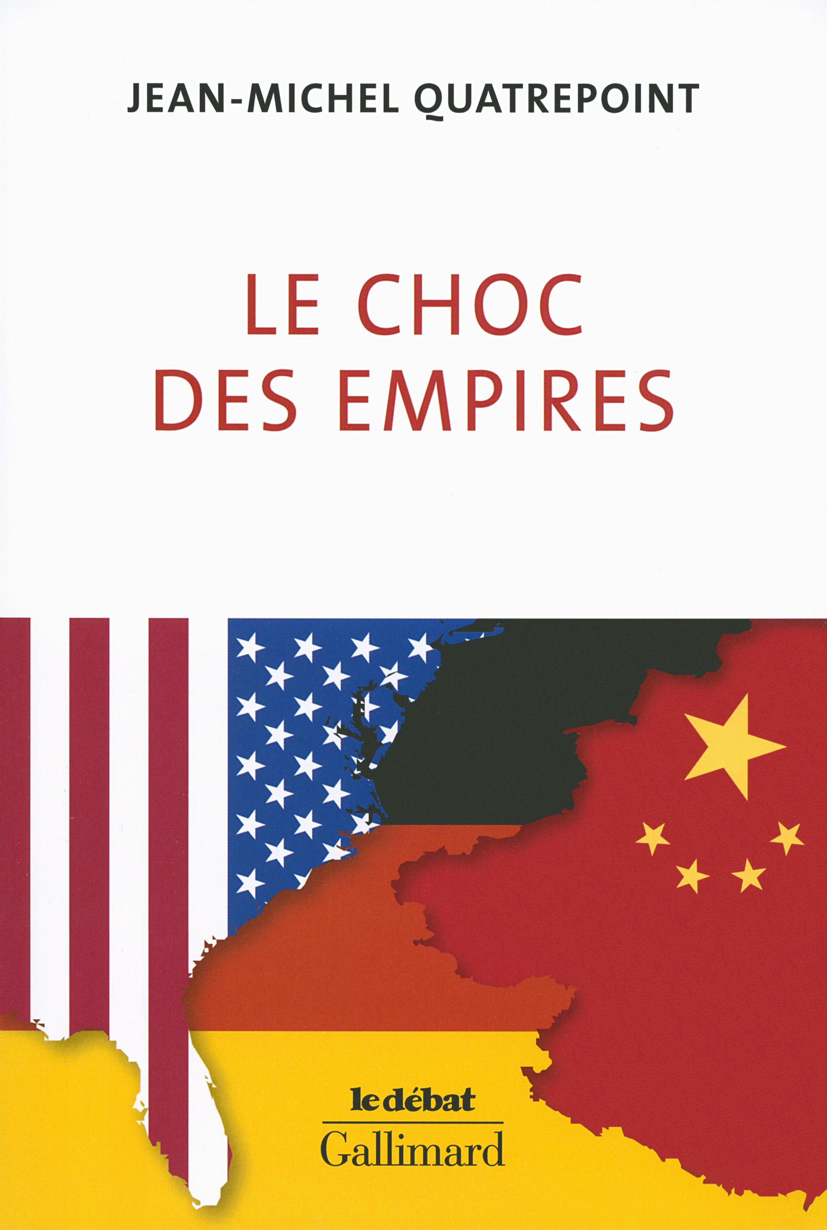 Le Choc Des Empires Le Debat Gallimard Site Gallimard
