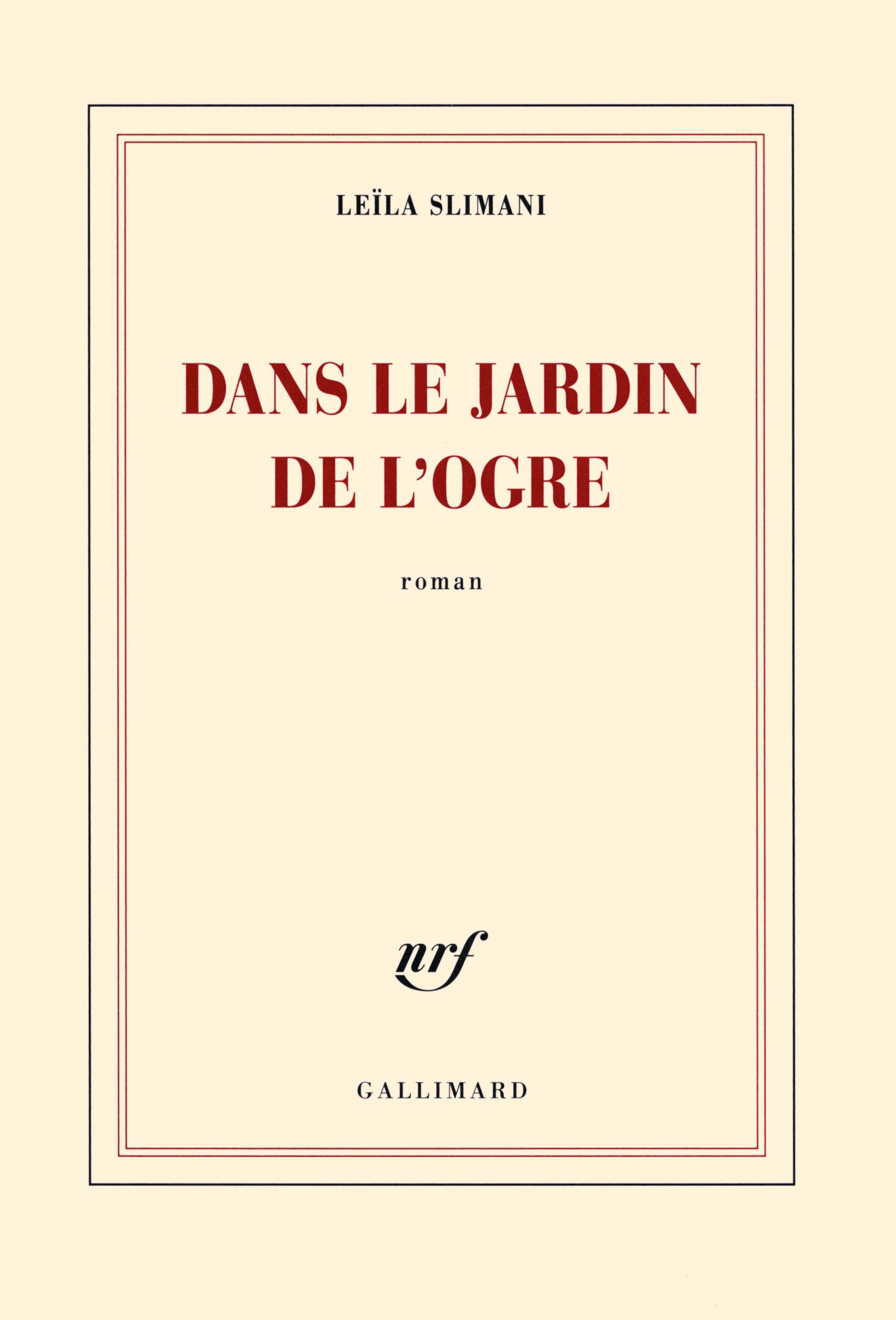 Dans le jardin de l ogre Blanche GALLIMARD Site Gallimard