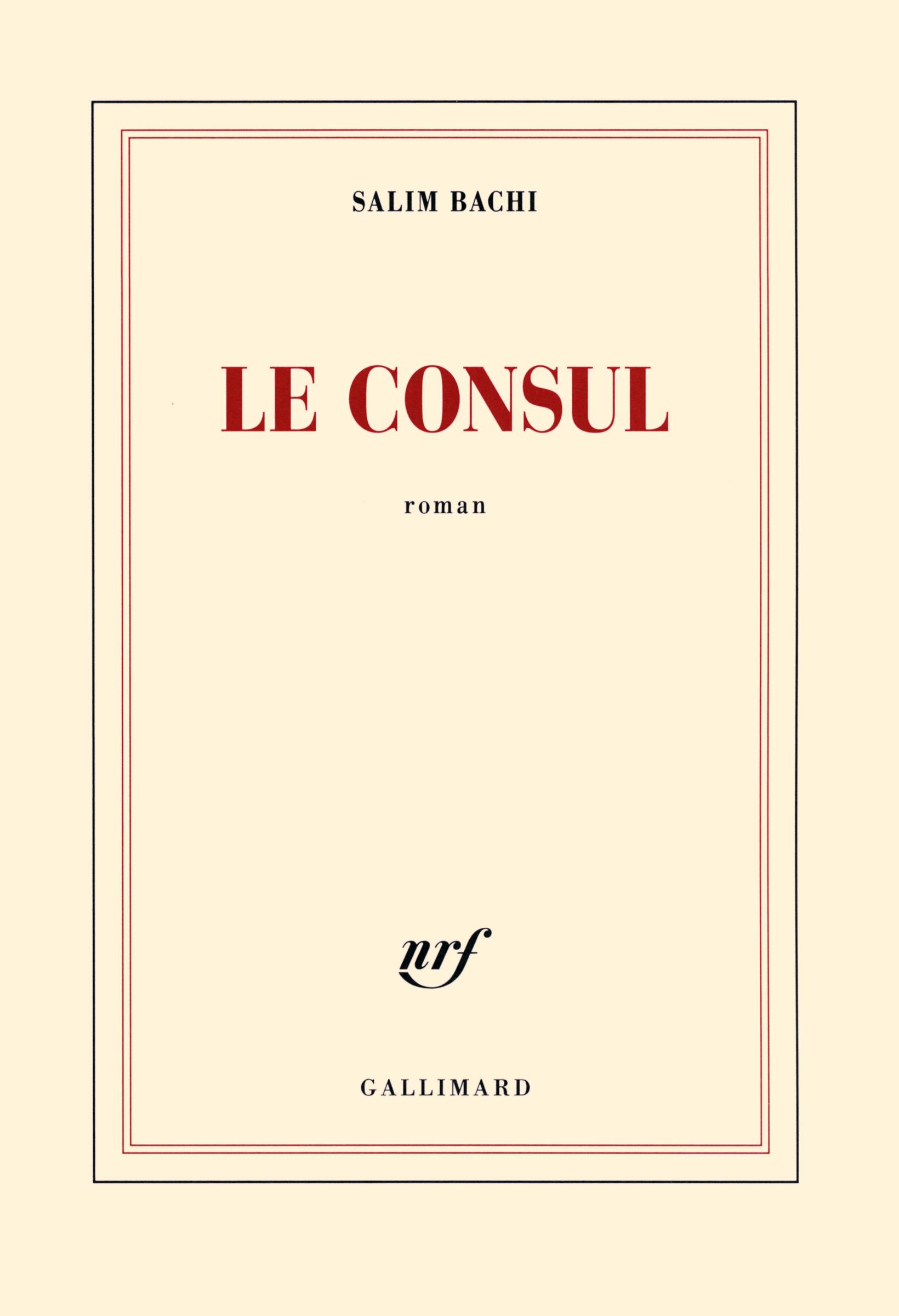 Le Consul Blanche Gallimard Site Gallimard