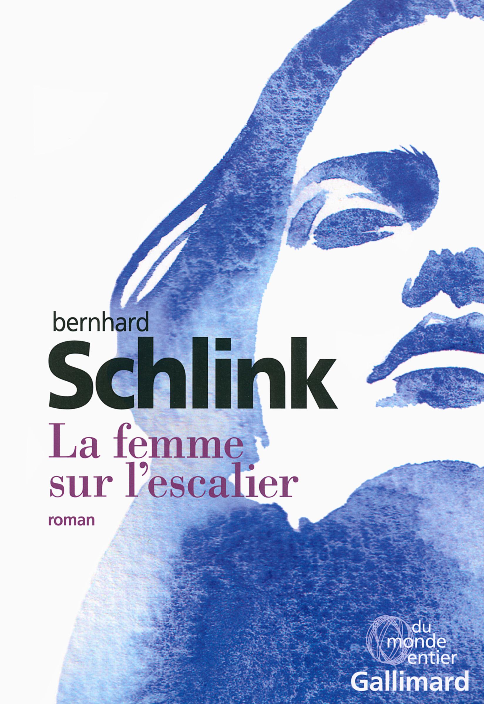 La femme sur l'escalier - Schlink Bernhard