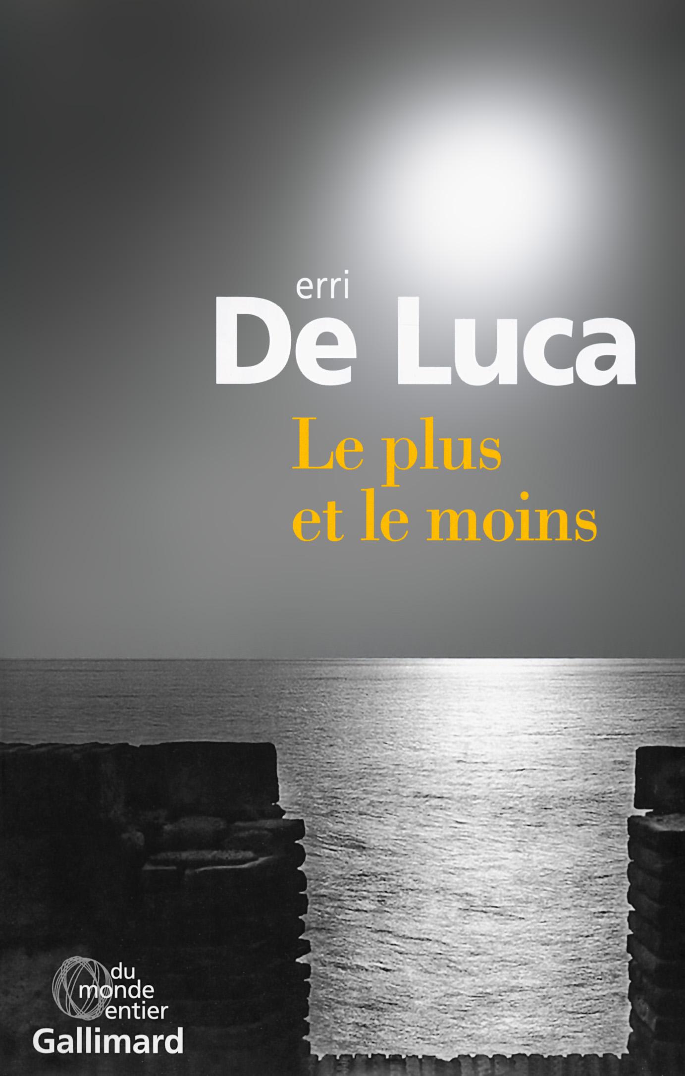 Le plus et le moins - Erri de Luca