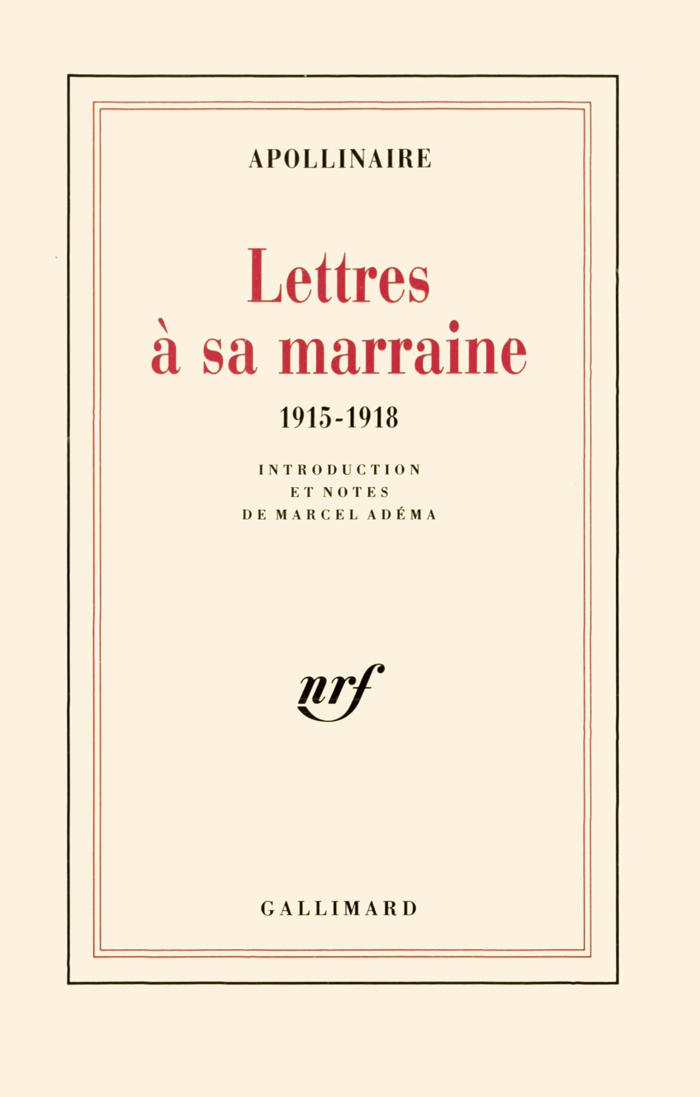 Lettres à Sa Marraine Blanche Gallimard Site Gallimard