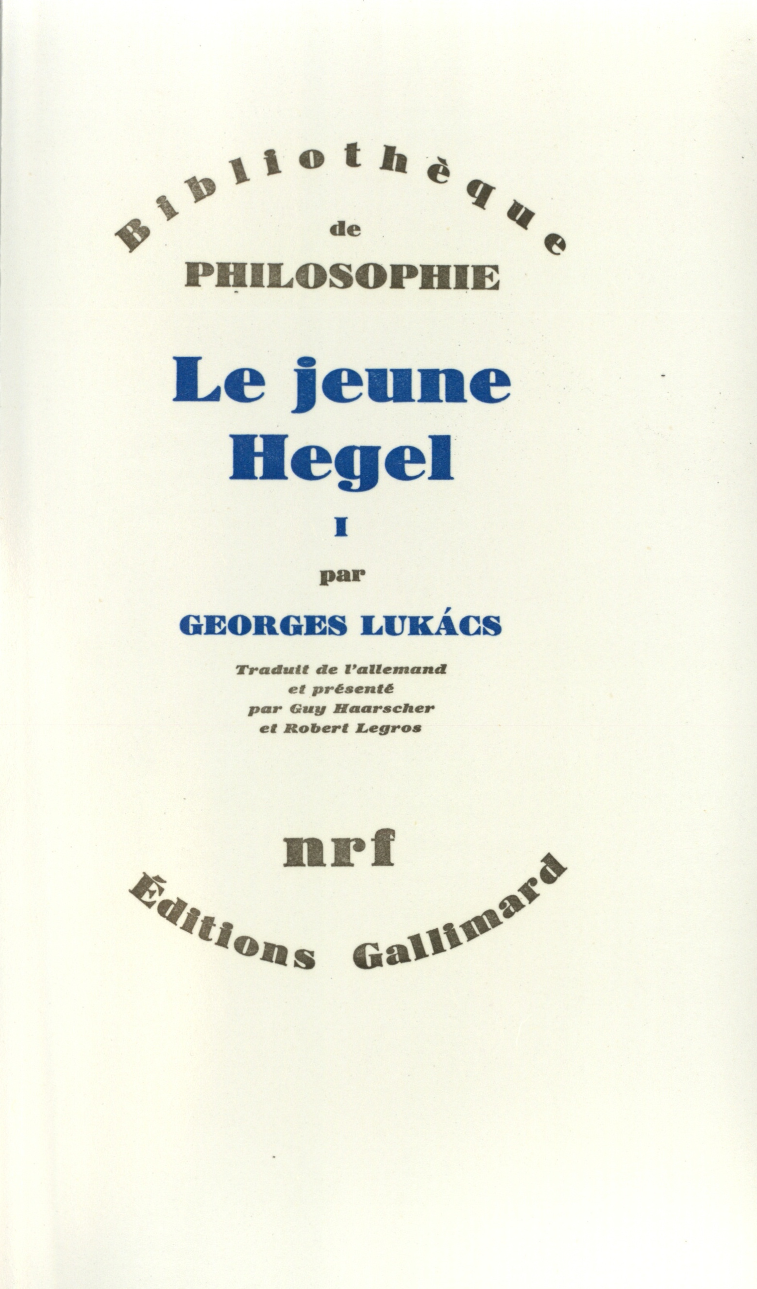 """Résultat de recherche d'images pour """"Le Jeune Hegel. Sur les rapports de la dialectique"""""""