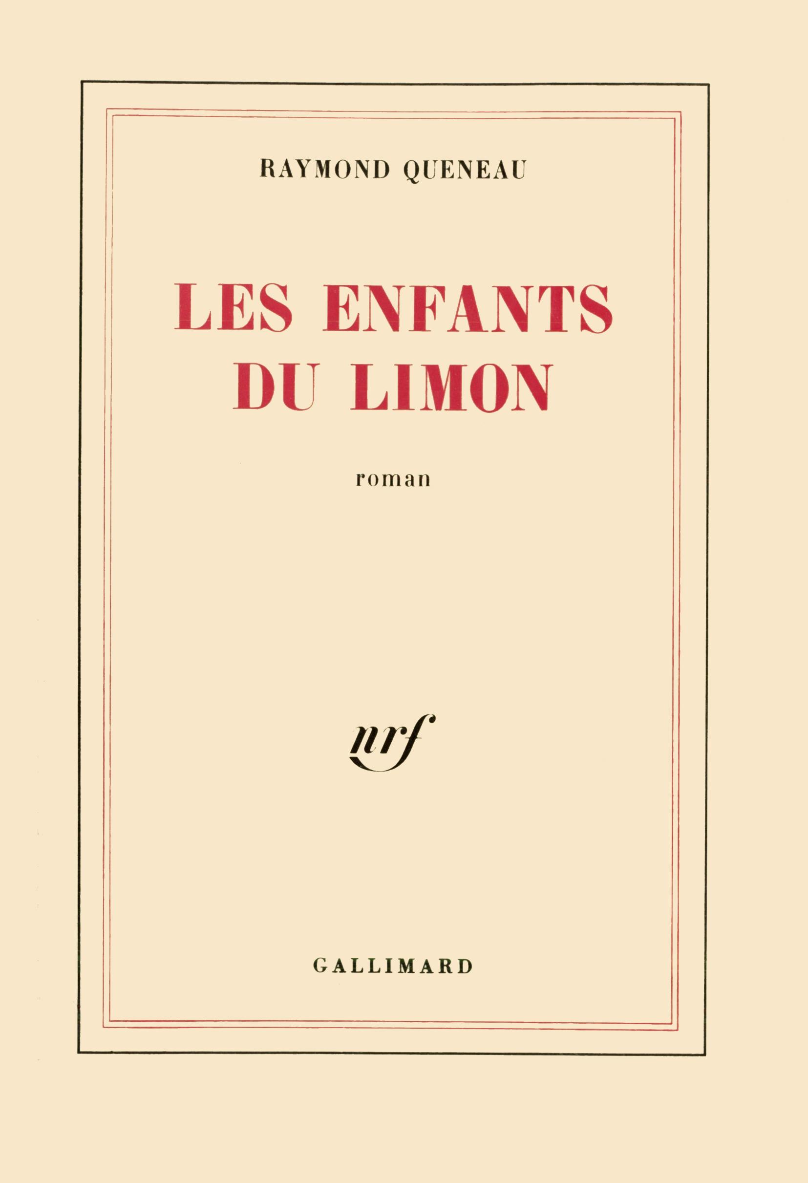 2e558bde643 Les Enfants du limon - Blanche - GALLIMARD - Site Gallimard