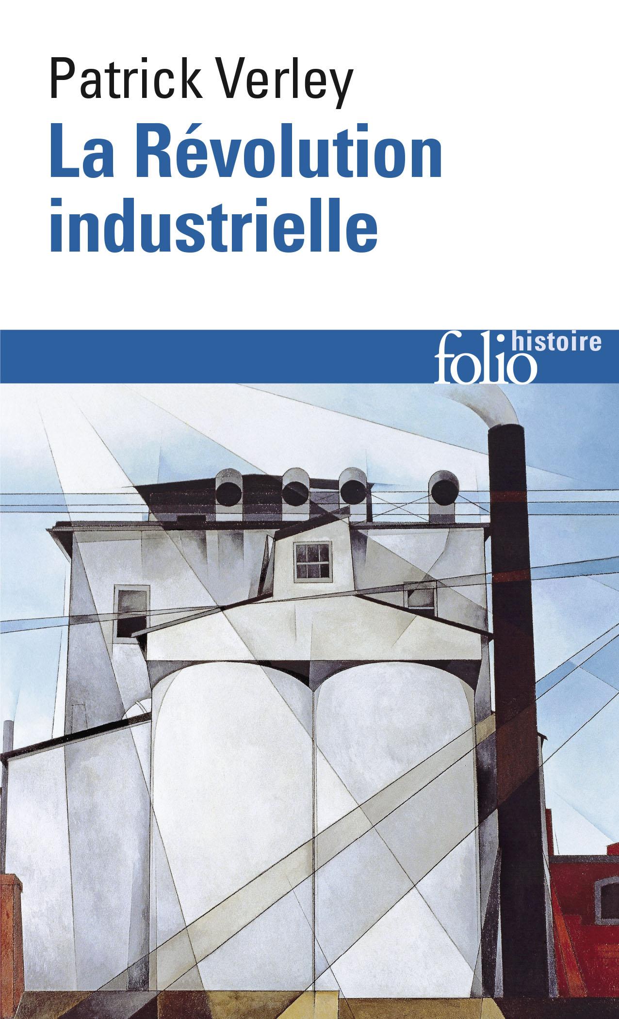 La Révolution Industrielle Folio Histoire Folio