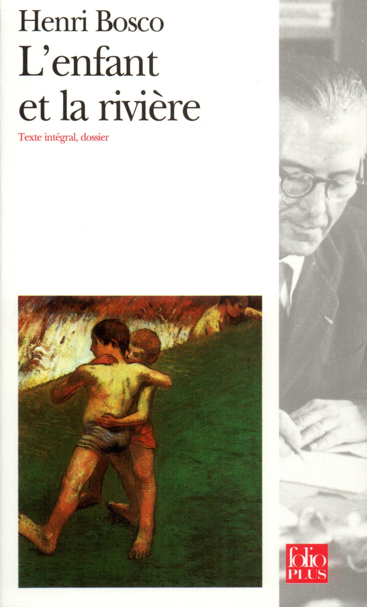 L Enfant Et La Riviere Folio Plus Folio Gallimard Site Gallimard