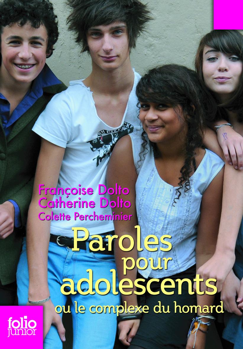 Paroles Pour Adolescents Ou Le Complexe Du Homard Folio