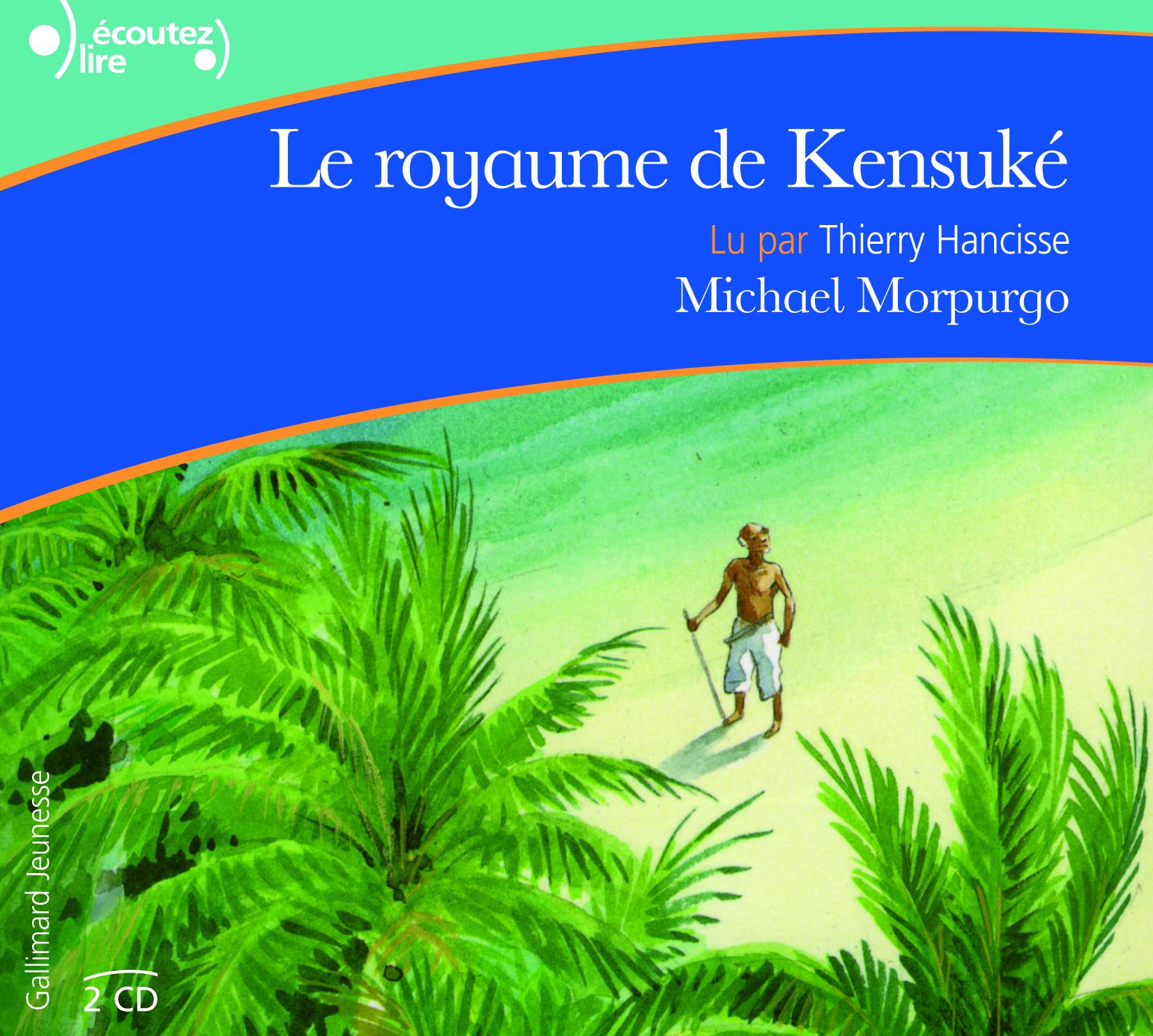 Le Royaume De Kensuke Ecoutez Lire Gallimard Jeunesse Site