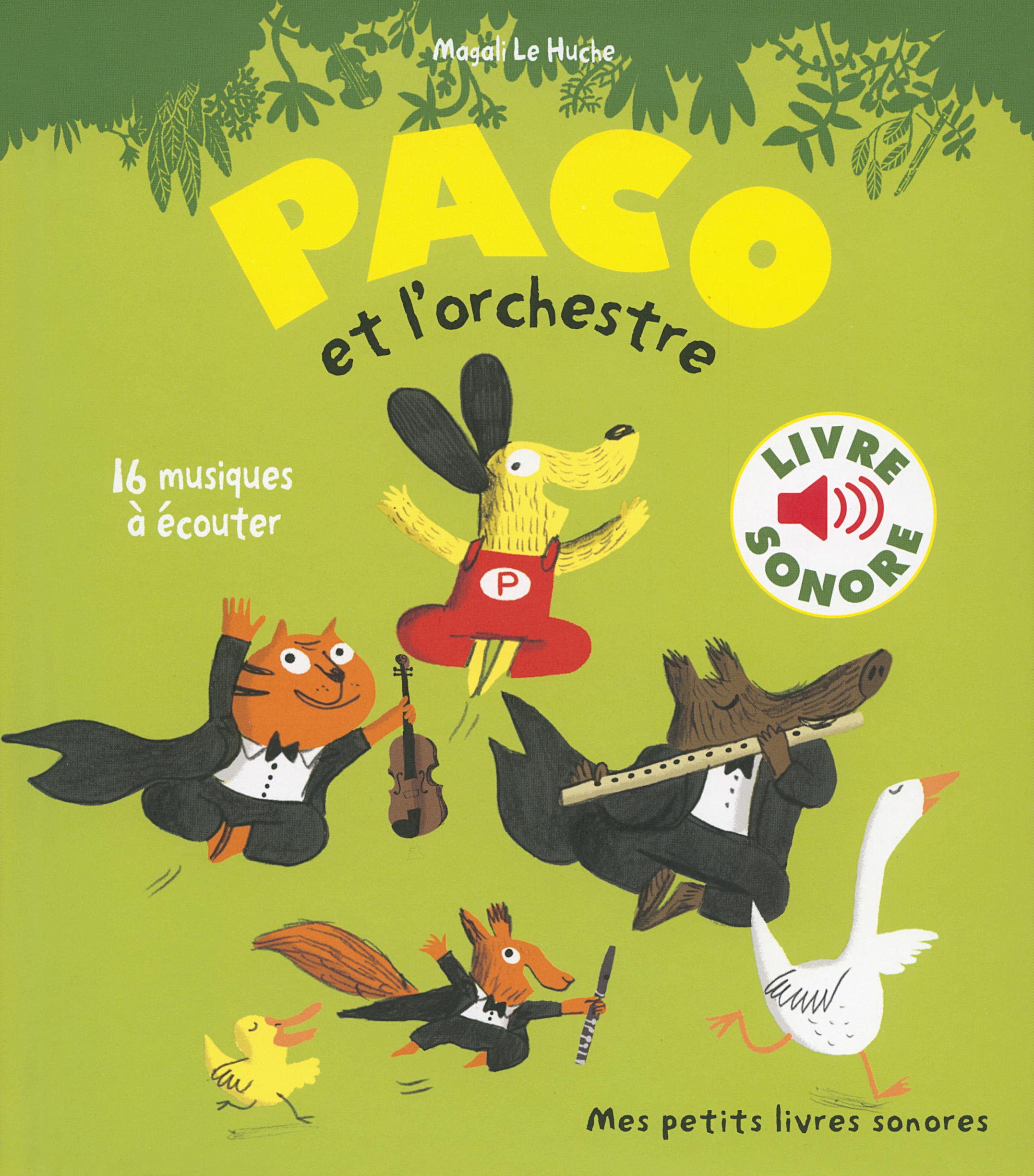 Paco Et L Orchestre Mes Petits Livres Sonores Gallimard