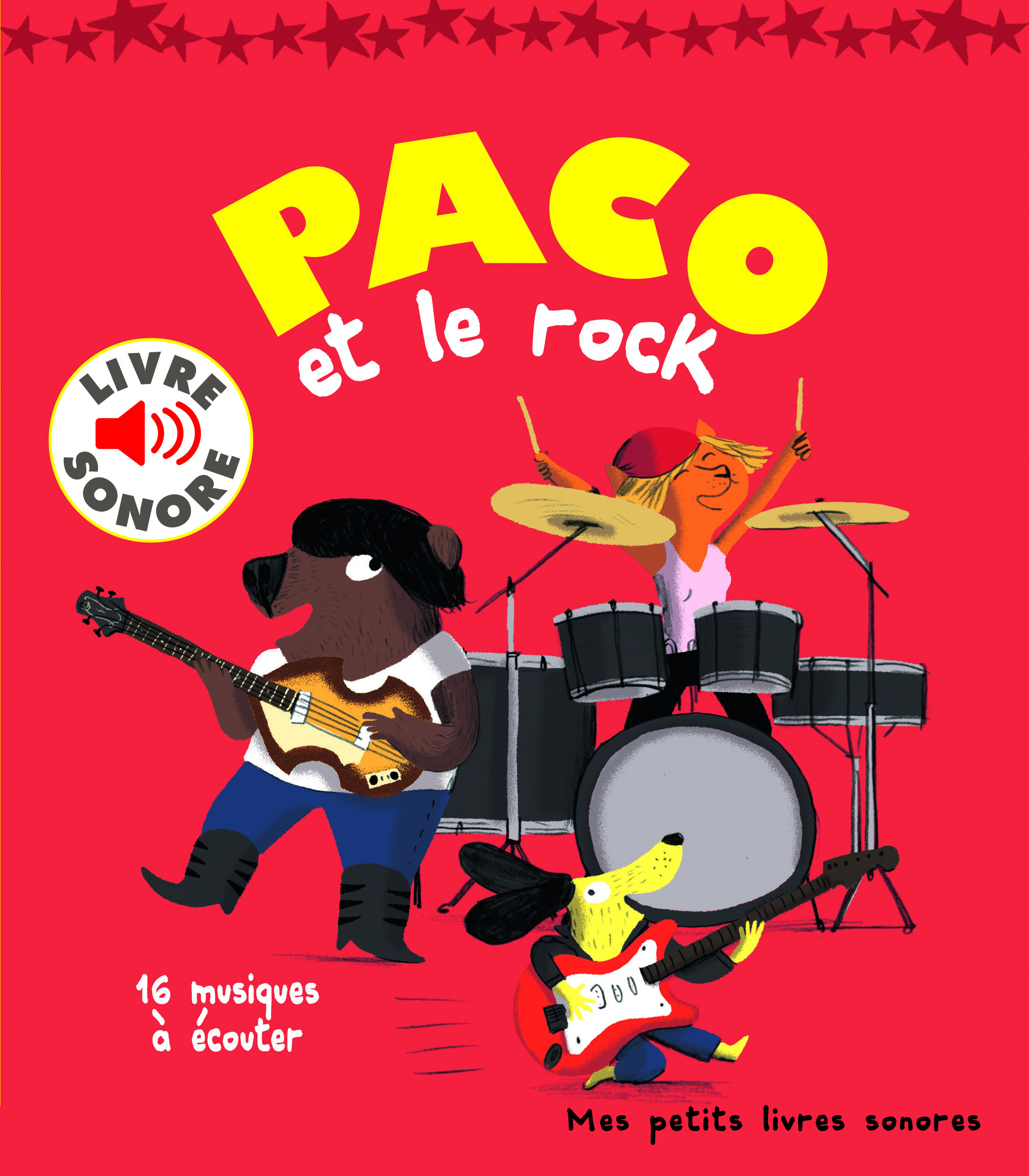 Paco Et Le Rock Mes Petits Livres Sonores Gallimard