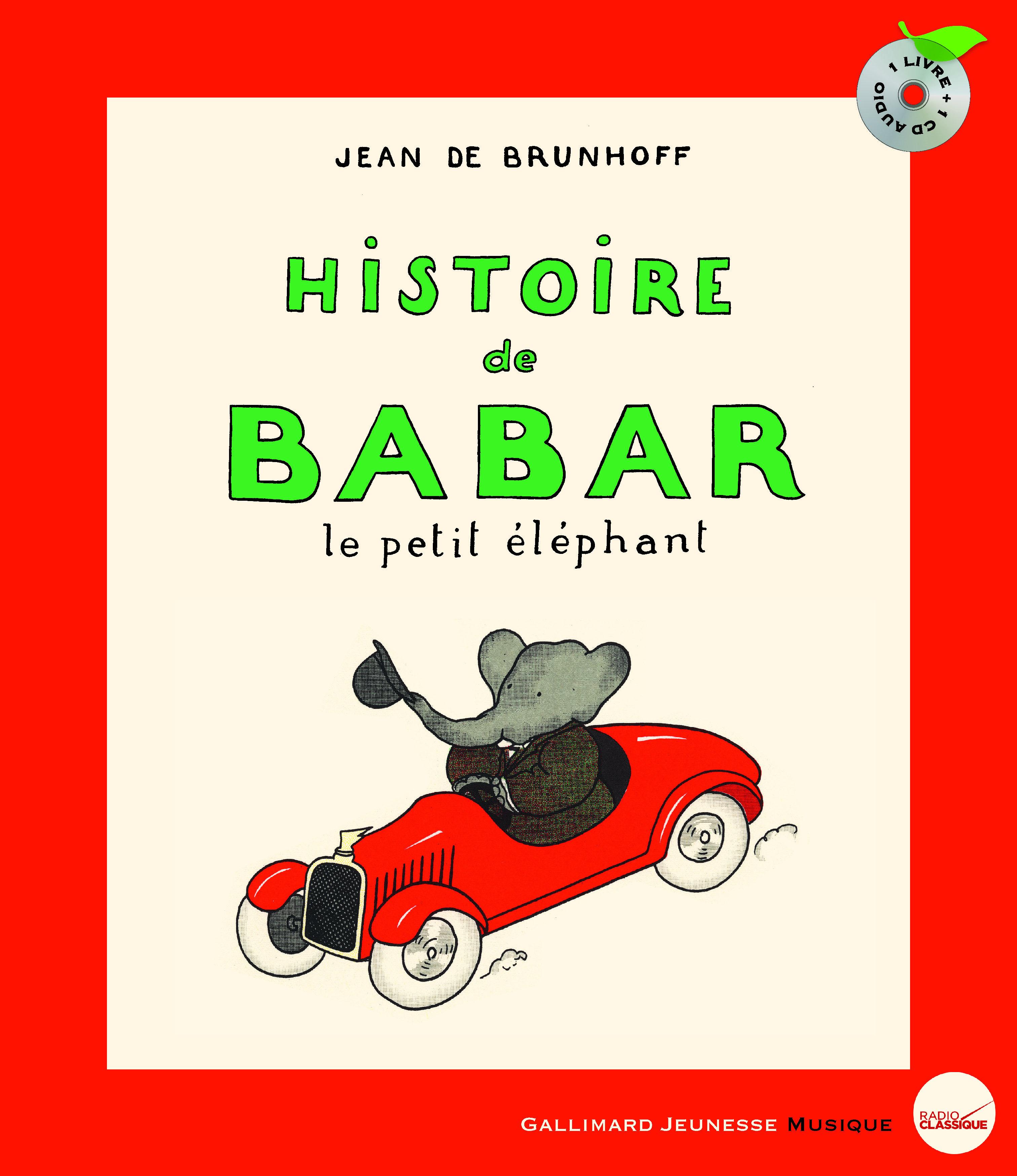 Connu Histoire de Babar, le petit éléphant - Hors Série Musique  HL23