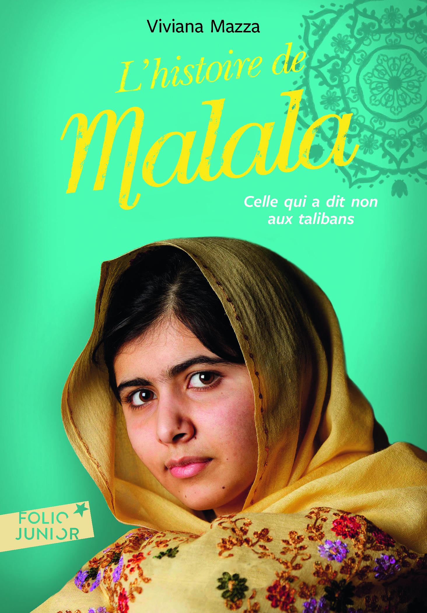 L Histoire De Malala Folio Junior Folio Junior