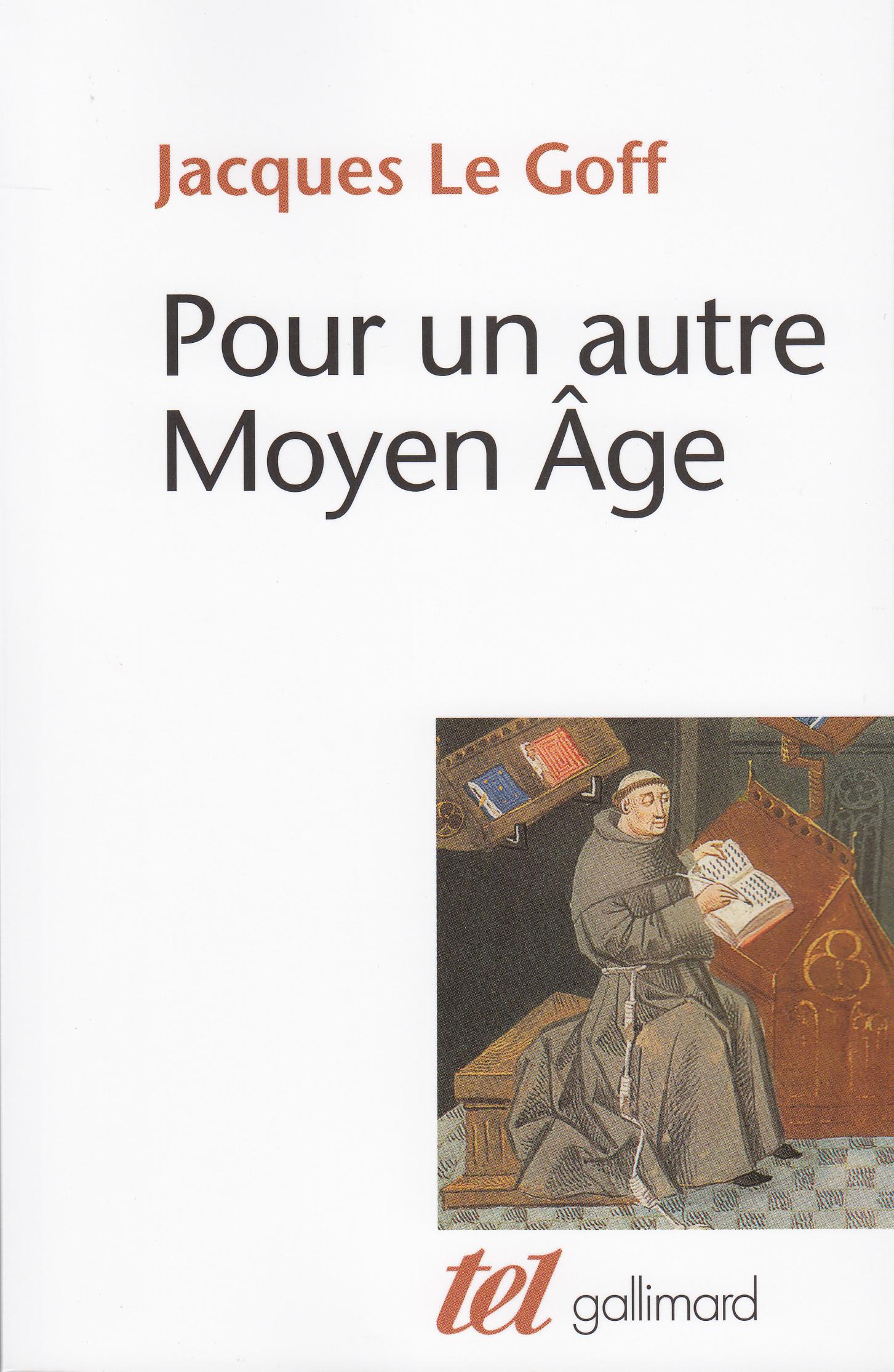 Pour Un Autre Moyen Age Tel Gallimard Site Gallimard