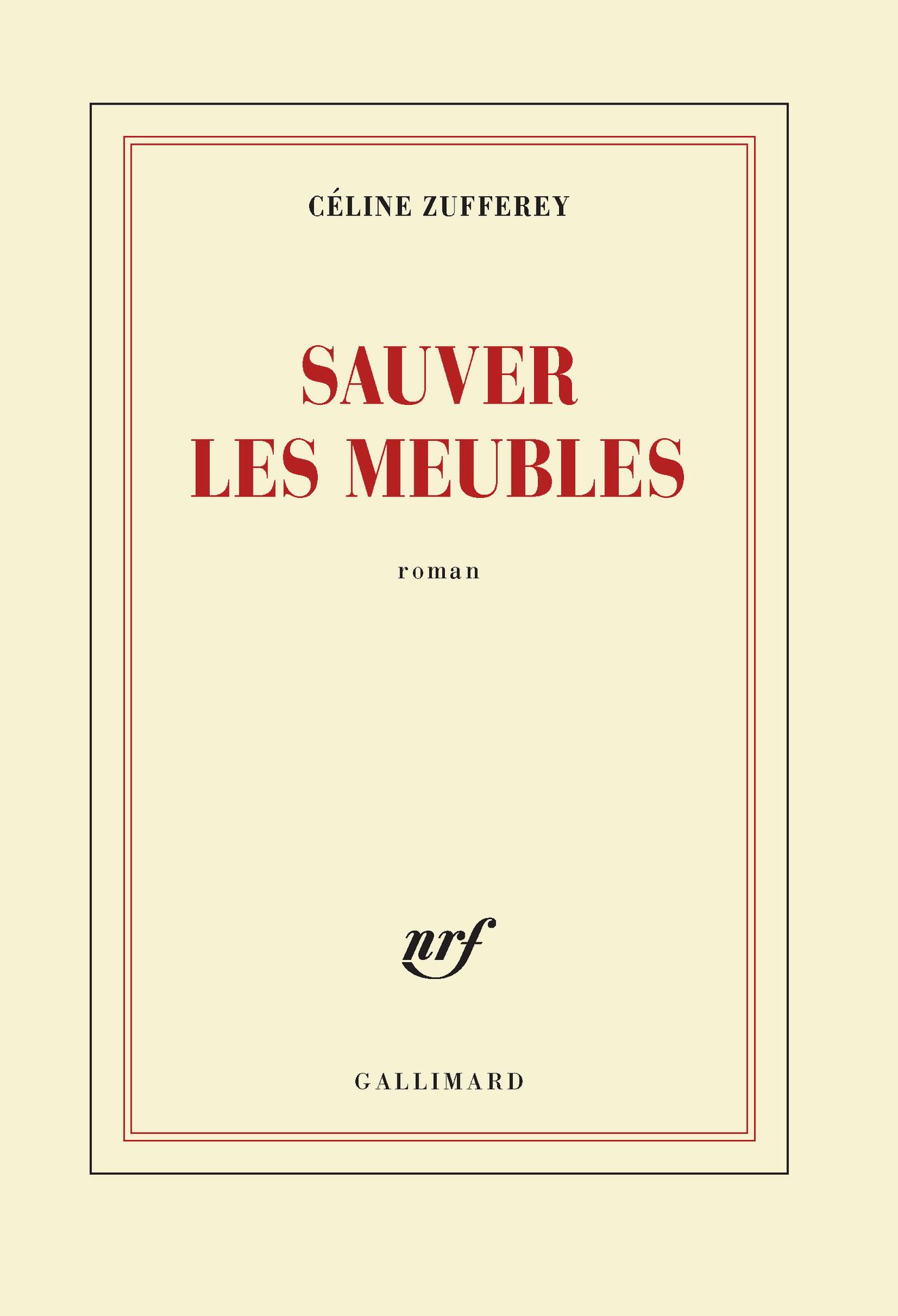 Sauver Les Meubles Blanche Gallimard Site Gallimard