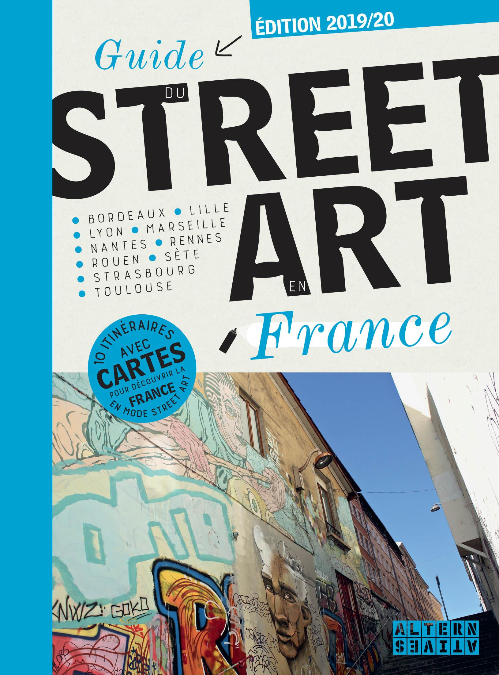 Guide Du Street Art En France Arts Urbains Alternatives Alternatives Gallimard Site Gallimard
