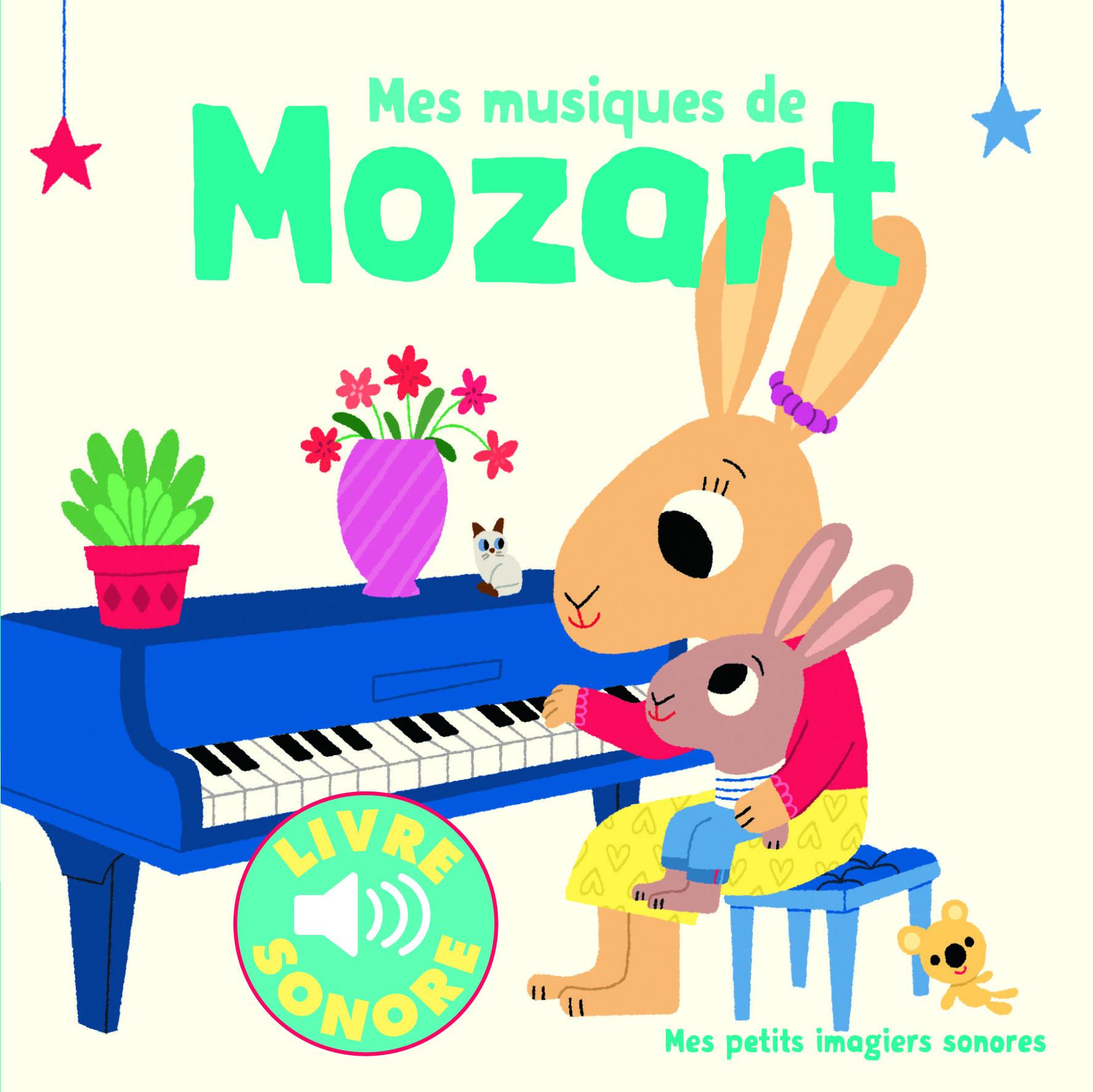 Mes Musiques De Mozart Mes Petits Imagiers Sonores