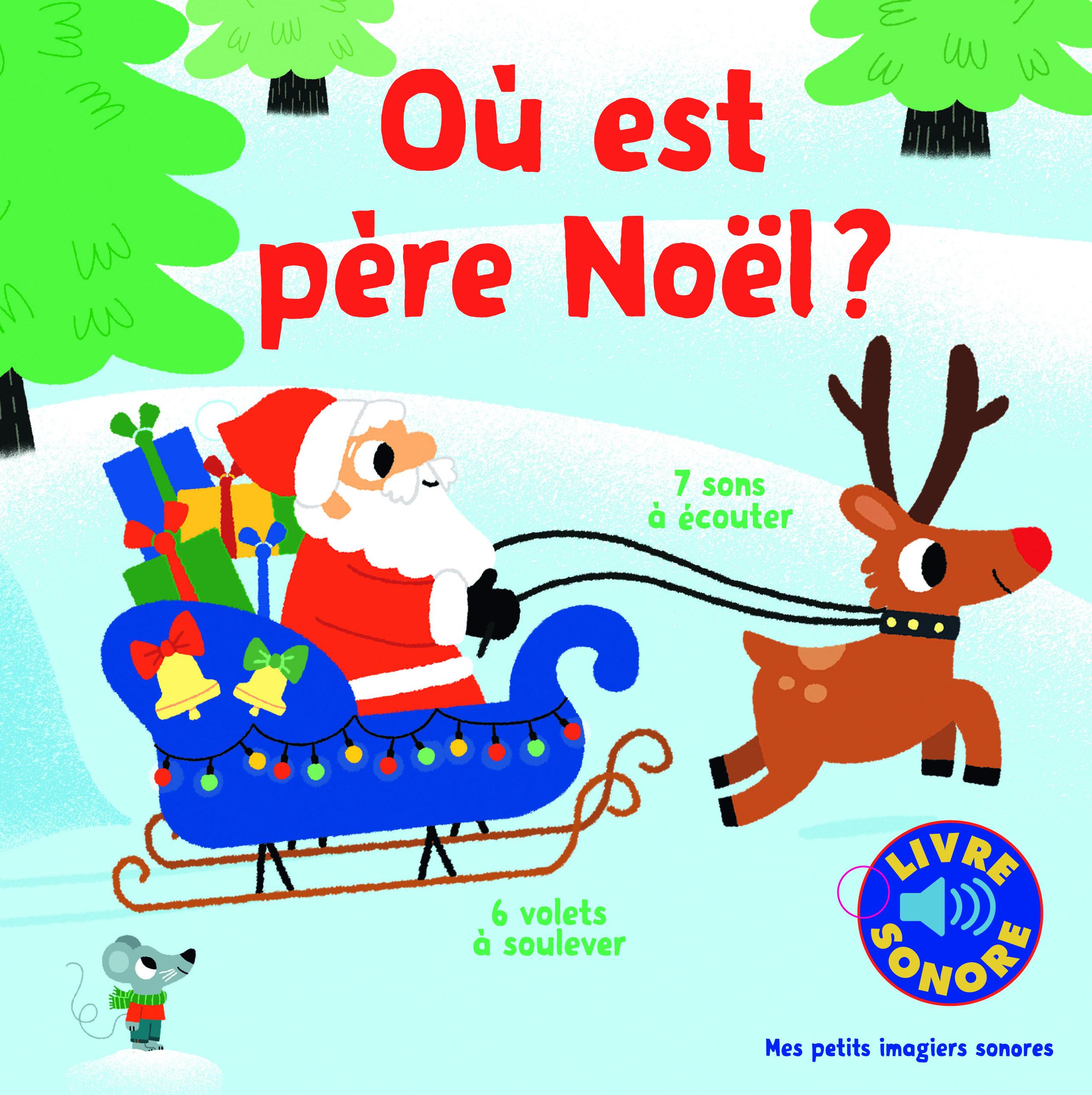 Ou Est Pere Noel Mes Petits Imagiers Sonores Gallimard