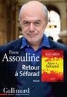 Pierre Assouline. Retour à Séfarad