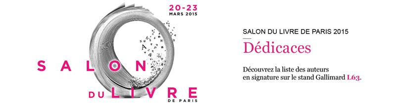 Salon du livre de paris actualit s site gallimard - Salon du livre brive 2015 ...