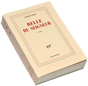 Histoire D Un Livre Belle Du Seigneur D Albert Cohen