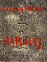 Édition originale de Paroles de Jacques Prévert, achevé d'imprimer du 20 décembre 1945. Maquette de couverture de Pierre Faucheux et Jacques Prévert. Coll. part.
