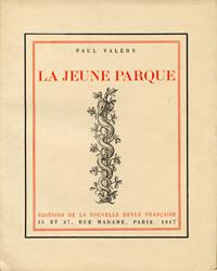 Paul Valéry. La Jeune Parque, Gallimard, 1917. Édition originale. Archives Éditions Gallimard.