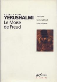 """Résultat de recherche d'images pour """"Freud, Maimonide et Yosef Hayim. Yerushalmi : Autour des origines de Moïse"""""""