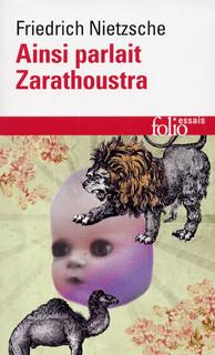 Citation Nietzsche Ainsi Parlait Zarathoustra : Ainsi parlait zarathoustra folio essais folio gallimard