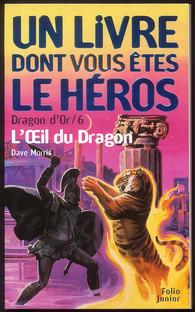 l 39 il du dragon dragon d 39 or folio junior un livre dont vous tes le h ros folio junior. Black Bedroom Furniture Sets. Home Design Ideas