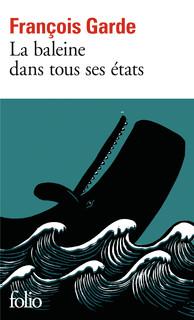 La baleine dans tous ses états - Folio - Folio - GALLIMARD