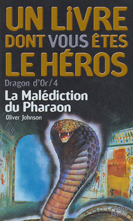 la mal diction du pharaon dragon d 39 or folio junior un livre dont vous tes le h ros. Black Bedroom Furniture Sets. Home Design Ideas