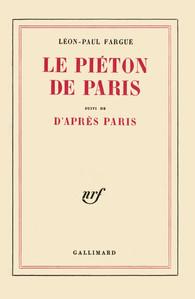 Leon-Paul Fargue - Le pieton de Paris
