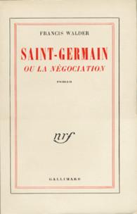 Saint Germain Ou La Negociation Blanche Gallimard Site Gallimard
