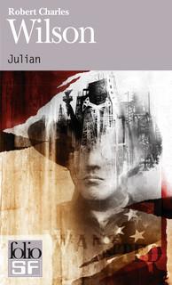 Julian - Robert Charles Wilson