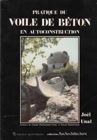 Pratique du voile de b ton en autoconstruction for Guide autoconstruction