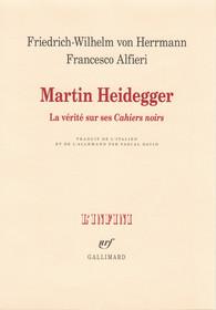 Martin Heidegger. La vérité sur ses «Cahiers noirs» Book Cover