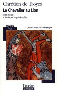 Yvain Ou Le Chevalier Au Lion Folioplus Classiques Folio