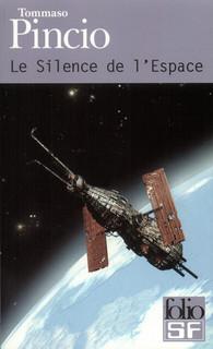 Le silence de l 39 espace folio sf folio gallimard site gallimard - Les sinsin de l espace ...