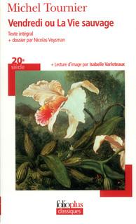 Vendredi Ou La Vie Sauvage Folioplus Classiques Folio