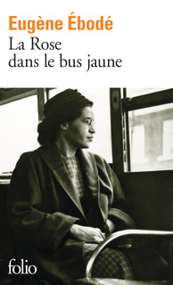 La Rose dans le bus jaune - Folio - Folio - GALLIMARD - Site Gallimard