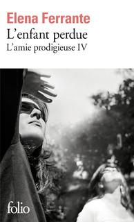 L'amie prodigieuse, tome 4 - L'Enfant Perdue d'Elena Ferrante Product_9782072740589_195x320