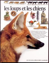 Les loups et les chiens nature et animaux les yeux de la d couverte gal - Nature et decouverte catalogue ...