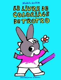 Le livre de coloriage de trotro hors s rie l 39 ne trotro giboul es giboul es gallimard - Telecharger l ane trotro ...