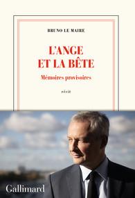 Livre de Bruno Le Maire : L'ange et la bête