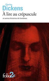 À lire au crépuscule et autres histoires de fantômes de Charles Dickens Product_9782072769252_195x320