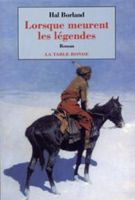couverture  réédition lorsque meurent les légendes - Gallimard