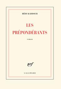 Les Preponderants - Hédi Kaddour